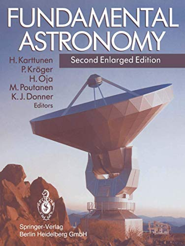 9783540572039: Fundamental Astronomy