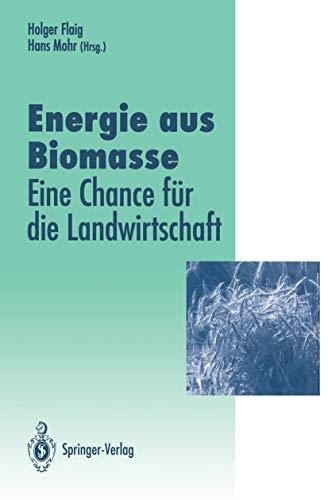 9783540572275: Energie Aus Biomasse (Verffentlichungen Der Akademie Fr Technikfolgenabschtzung in)