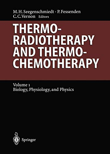 9783540572299: Thermoradiotherapy and Thermochemotherapy: Biology, Physiology, Physics (Medical Radiology)