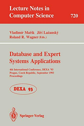 Database and Expert Systems Applications: 4th International: Inc. Staff Institute