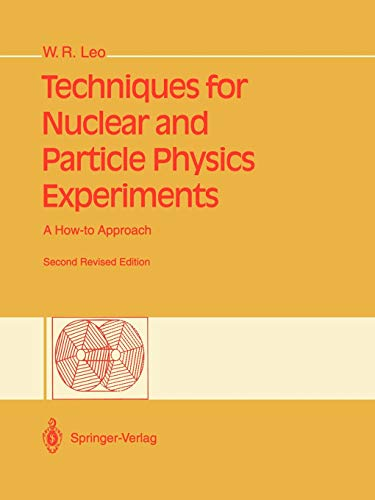9783540572800: Techniques for Nuclear and Particle Physics Experiments: A How-to Approach