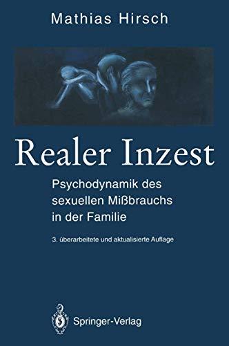 9783540574040: Realer Inzest: Psychodynamik des sexuellen