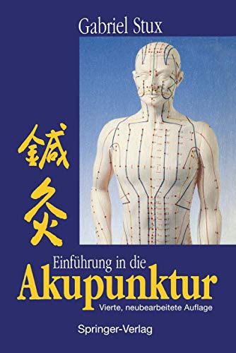 9783540574538: Einführung in die Akupunktur (German Edition)