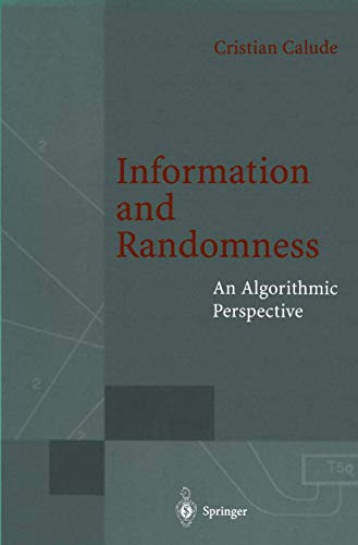 9783540574569: Information and Randomness: An Algorithmic Perspective (EATCS Monographs in Theoretical Computer Science)