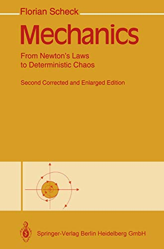 9783540574750: Mechanics: From Newton's Laws to Deterministic Chaos
