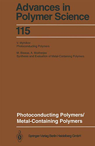 9783540574767: Photoconducting Polymers/Metal-Containing Polymers (Advances in Polymer Science)