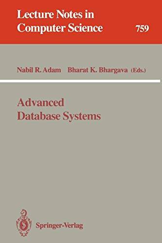 9783540575078: Advanced Database Systems (Lecture Notes in Computer Science)