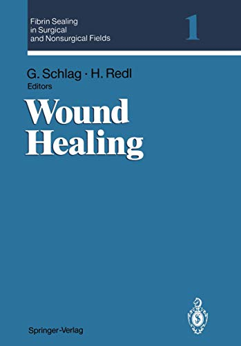 Fibrin Sealing in Surgical and Nonsurgical Fields: Volume 1: Wound Healing (v. 1): Springer