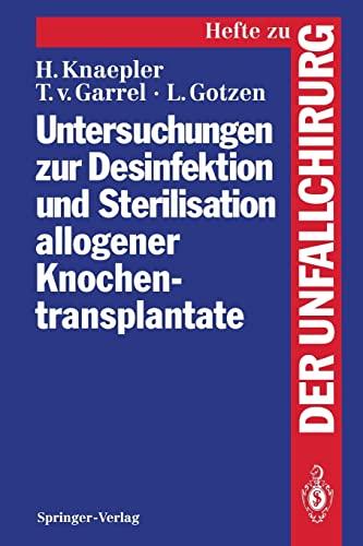9783540575221: Untersuchungen zur Desinfektion und Sterilisation allogener Knochentransplantate (Hefte zur Zeitschrift