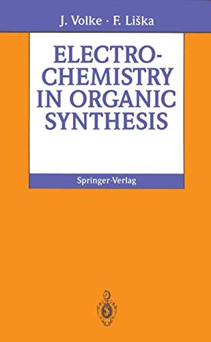 9783540575337: Electrochemistry in Organic Synthesis