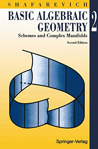 9783540575542: Basic Algebraic Geometry 2: Schemes and Complex Manifolds: v. 2