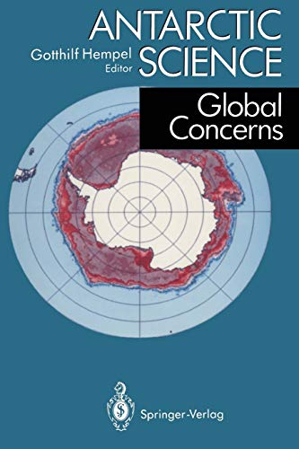 9783540575597: Antarctic Science: Global Concerns
