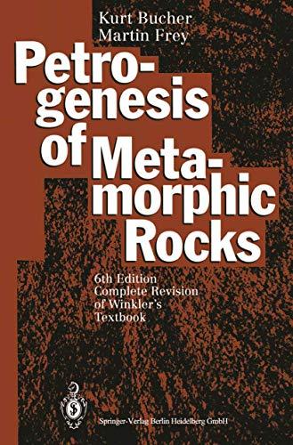 9783540575672: Petrogenesis of Metamorphic Rocks