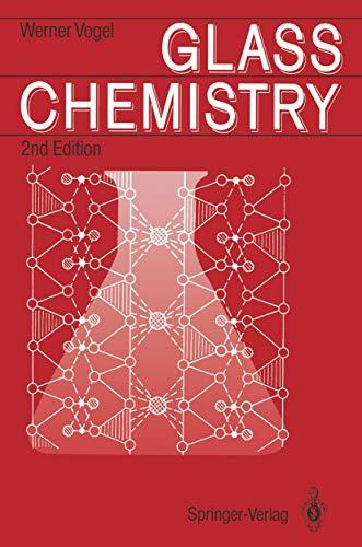 9783540575726: Glass Chemistry