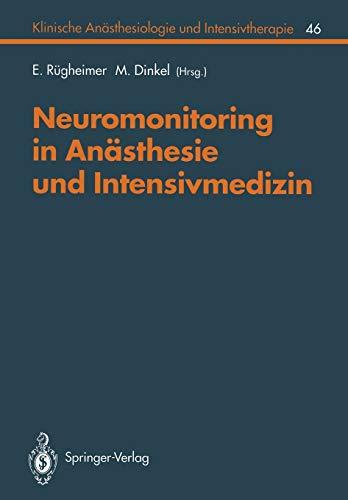 9783540576112: Neuromonitoring in Anästhesie und Intensivmedizinc (Klinische Anästhesiologie und Intensivtherapie)