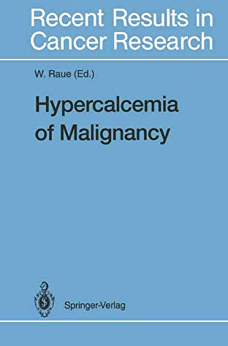 9783540576310: Hypercalcemia of Malignancy (Recent Results in Cancer Research)