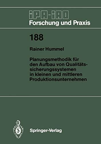 9783540577270: Planungsmethodik f�r den Aufbau von Qualit�tssicherungssystemen in Kleinen und Mittleren Produktionsunternehmen (IPA-IAO - Forschung und Praxis)