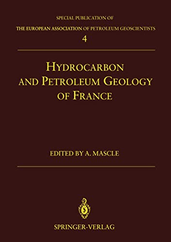 9783540577324: Hydrocarbon and Petroleum Geology of France (Special Publication of the European Association of Petroleum Geoscientists)