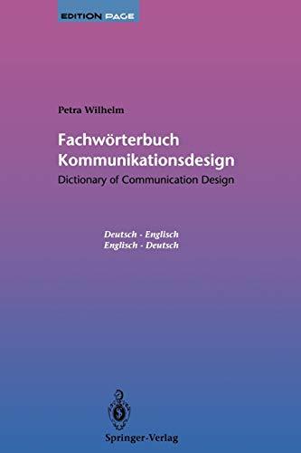 9783540577799: Fachwörterbuch Kommunikationsdesign / Dictionary of Communication Design: Dictionary of Communication Design / Fachwörterbuch Kommunikationsdesign (Edition PAGE)