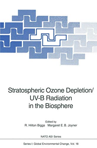9783540578109: Stratospheric Ozone Depletion/UV-B Radiation in the Biosphere: Proceedings of the NATO Advanced Research Workshop on Stratospheric Ozone ... Florida, USA, June 14-18, 1993 (NATO ASI)