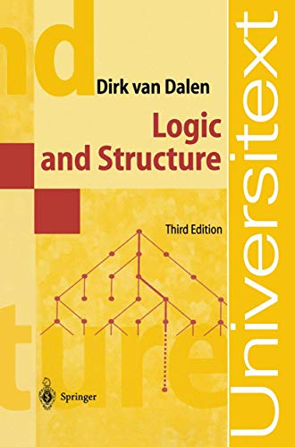 Logic and Structure (Universitext): Dirk van Dalen