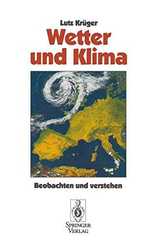 9783540578956: Wetter und Klima: Beobachten und verstehen
