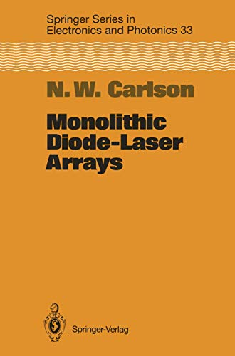 9783540579106: Monolithic Diode-Laser Arrays (Springer Series in Electronics and Photonics)