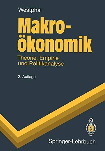 9783540579342: Makroökonomik: Theorie, Empirie und Politikanalyse (Springer-Lehrbuch)