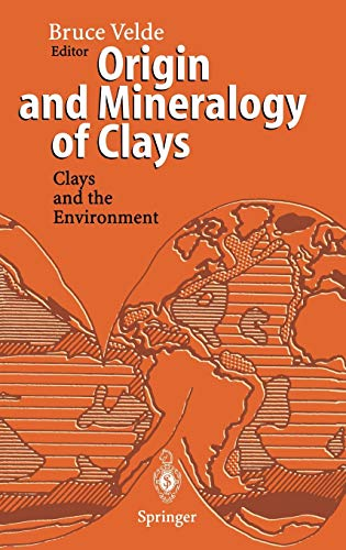 Origin and Mineralogy of Clays: Clays and the Environment