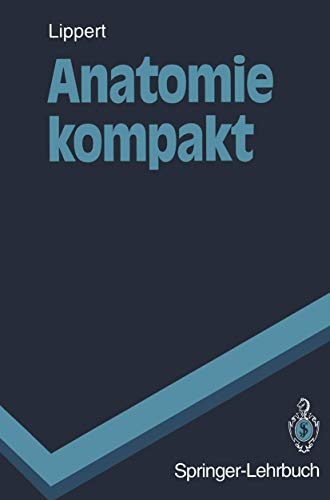 9783540580409: Anatomie kompakt (Springer-Lehrbuch)