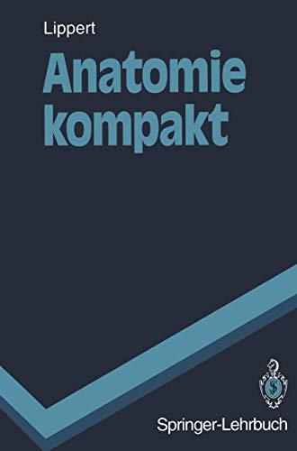 9783540580409: Anatomie kompakt (Springer-Lehrbuch) (German Edition)