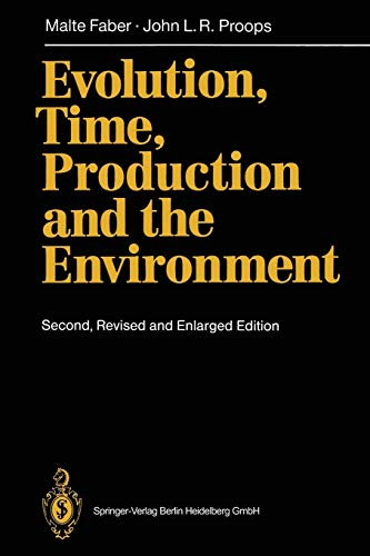 9783540580447: Evolution, Time, Production and the Environment