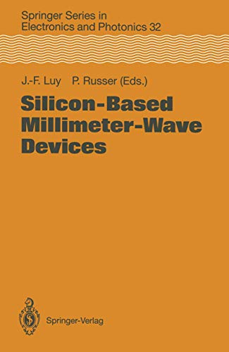 9783540580478: Silicon-Based Millimeter-Wave Devices (Springer Series in Electronics and Photonics)