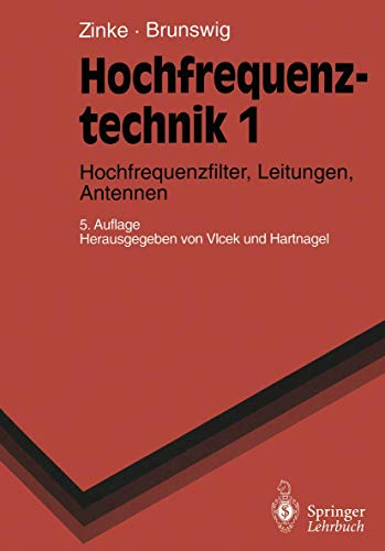 9783540580706: Hochfrequenztechnik 1: Hochfrequenzfilter, Leitungen, Antennen (Springer-Lehrbuch) (German Edition)