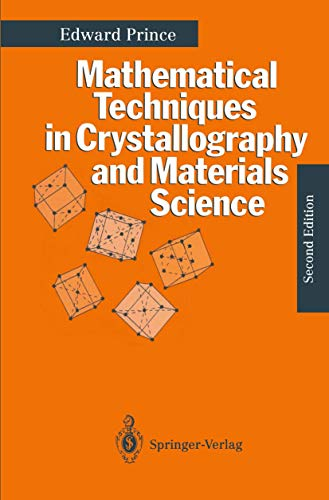 9783540581154: Mathematical Techniques in Crystallography and Materials