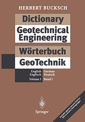 9783540581642: Dictionary Geotechnical Engineering / Wörterbuch GeoTechnik: Volume I: English · German / Band I: Englisch · Deutsch (German and English Edition)