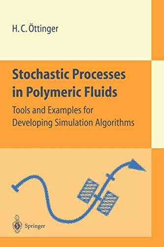 Stochastic Processes in Polymeric Fluids: Tools and: ttinger, Hans C.