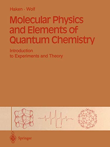 9783540583639: Molecular Physics and Elements of Quantum Chemistry: Introduction to Experiments and Theory