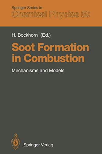 9783540583981: Soot Formation in Combustion: Mechanisms and Models (Springer Series in Chemical Physics)
