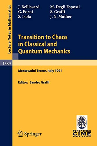 Transition to Chaos in Classical and Quantum: Graffi, S., Bellissard,