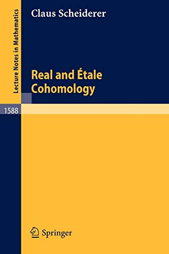 9783540584360: Real and Etale Cohomology (Lecture Notes in Mathematics)