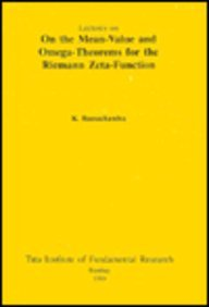 9783540584377: Lectures on the Mean-Value and Omega Theorems for the Riemann Zeta-Function (Tata Institute Lectures on Mathematics and Physics)