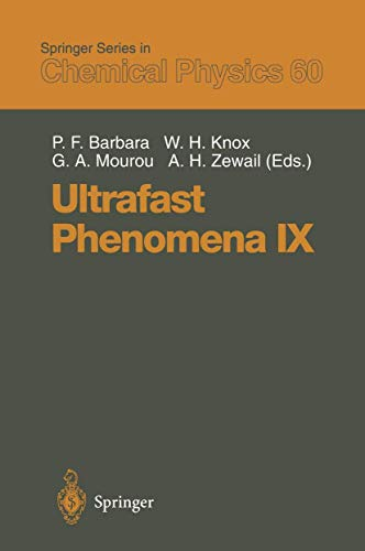 9783540584551: Ultrafast Phenomena IX: Proceedings of the 9th International Conference, Dana Point, CA, May 2–6, 1994 (Springer Series in Chemical Physics)