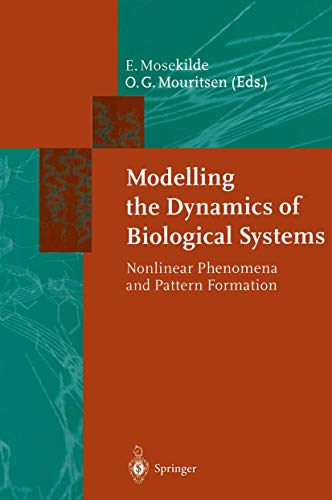 9783540584803: Modelling the Dynamics of Biological Systems: Nonlinear Phenomena and Pattern Formation (Springer Series in Synergetics)