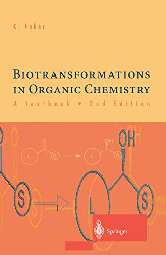 Biotransformations in Organic Chemistry - A Textbook: Faber, Kurt