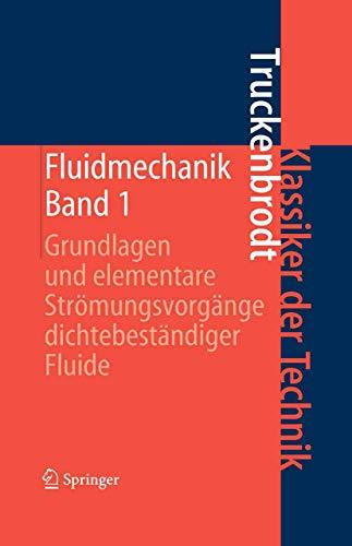 9783540585121: Fluidmechanik: Band 1: Grundlagen Und Elementare Stramungsvorgange Dichtebestandiger Fluide