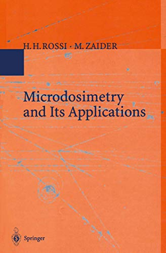 9783540585411: Microdosimetry and Its Applications