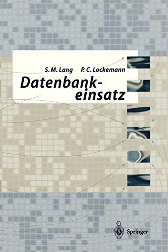 9783540585589: Datenbankeinsatz
