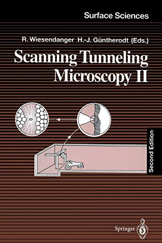 9783540585893: Scanning Tunneling Microscopy II: Further Applications and Related Scanning Techniques (Springer Series in Surface Sciences) (v. 2)