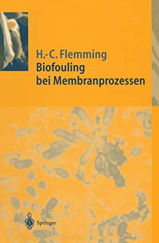 9783540585961: Biofouling bei Membranprozessen